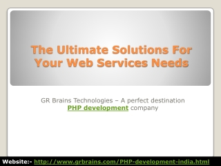 The Ultimate Solutions For Your Web Services Needs