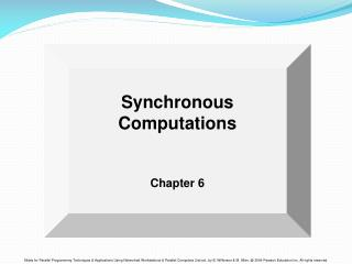 Synchronous Computations   Chapter 6