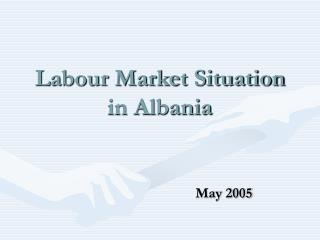 Labour Market Situation in Albania