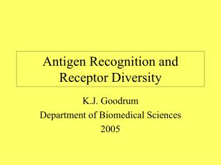Antigen Recognition and Receptor Diversity