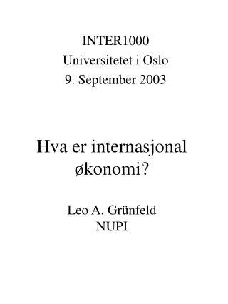 Hva er internasjonal  konomi  Leo A. Gr nfeld NUPI