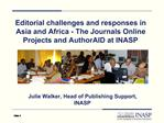 Editorial challenges and responses in Asia and Africa - The Journals Online Projects and AuthorAID at INASP
