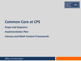 Common Core at CPS