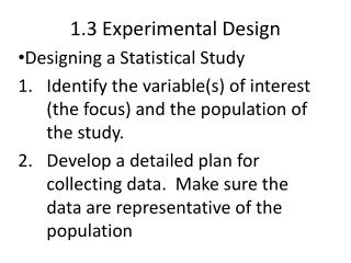 1.3 Experimental Design