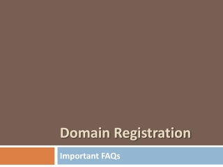 Domain Registration - Important FAQs