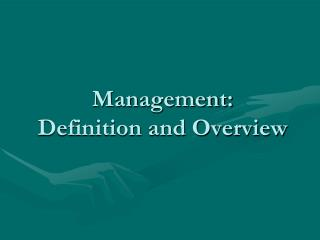 Management: Definition and Overview