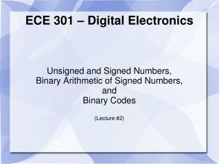 ECE 301   Digital Electronics