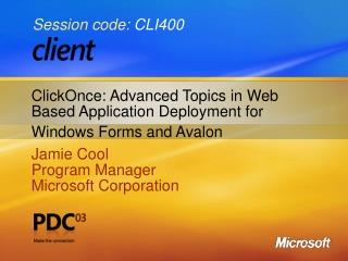 ClickOnce: Advanced Topics in Web Based Application Deployment for Windows Forms and Avalon