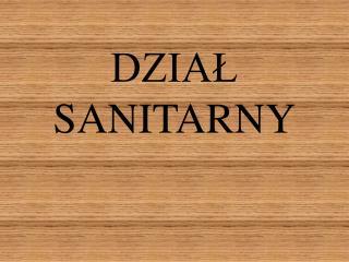 DZIAL SANITARNY