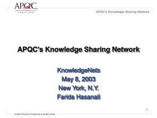 APQC s Knowledge Sharing Network