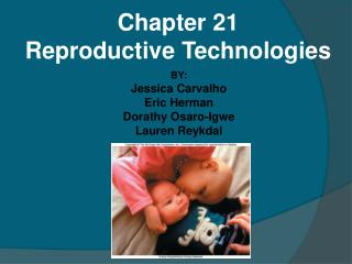 Chapter 21 Reproductive Technologies