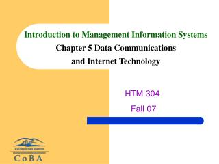Introduction to Management Information Systems Chapter 5 Data Communications  and Internet Technology