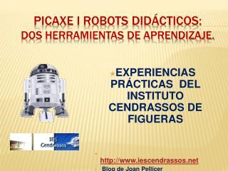 Picaxe i robots did cticos:  dos herramientas de aprendizaje.