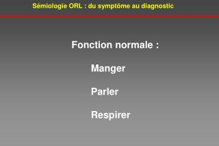 S miologie ORL : du sympt me au diagnostic