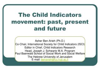 The Child Indicators movement: past, present and future