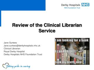 Review of the Clinical Librarian Service