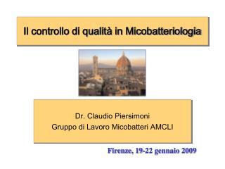 Il controllo di qualit  in Micobatteriologia