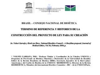PROGRAMA DE P S-GRADUA  O EM BIO TICA C TEDRA UNESCO DE BIO TICA DA  UNIVERSIDADE DE BRAS LIA