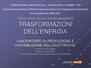 UNITA  DIDATTICA DI APPRENDIMENTO TRASFORMAZIONI DELL ENERGIA