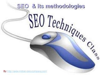 SEO and its Methodologies