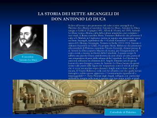 LA STORIA DEI SETTE ARCANGELI DI  DON ANTONIO LO DUCA