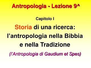 Antropologia - Lezione 9