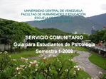 UNIVERSIDAD CENTRAL DE VENEZUELA FACULTAD DE HUMANIDADES Y EDUCACI N ESCUELA DE PSICOLOG A CENTRO DE ESTUDIANTES
