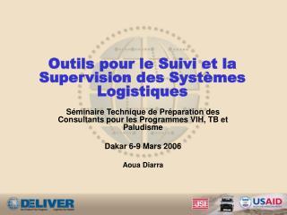 Outils pour le Suivi et la Supervision des Syst mes Logistiques