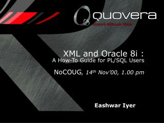 XML and Oracle 8i :  A How-To Guide for PL