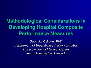 Methodological Considerations in Developing Hospital Composite Performance Measures