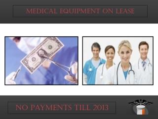 Medical Equipment Lease