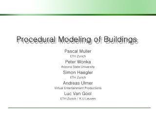 Procedural Modeling of Buildings