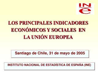 LOS PRINCIPALES INDICADORES ECON MICOS Y SOCIALES  EN LA UNI N EUROPEA