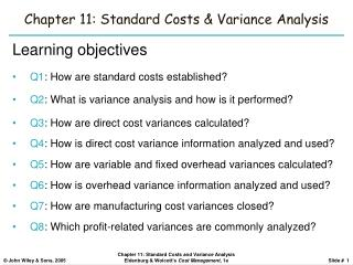 Chapter 11: Standard Costs  Variance Analysis