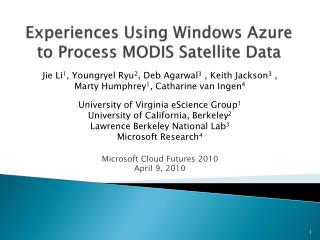 Experiences Using Windows Azure to Process MODIS Satellite Data