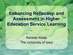 Enhancing Reflection and Assessment in Higher Education Service Learning