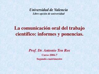 La comunicaci n oral del trabajo cient fico: informes y ponencias.