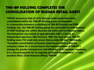 TNK-BP HOLDING COMPLETES THE CONSOLIDATION OF RUSSIAN RETAIL
