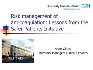 Risk management of anticoagulation: Lessons from the Safer Patients Initiative