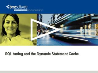 SQL tuning and the Dynamic Statement Cache