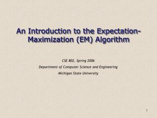 An Introduction to the Expectation-Maximization EM Algorithm