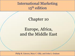 Chapter 10  Europe, Africa,  and the Middle East