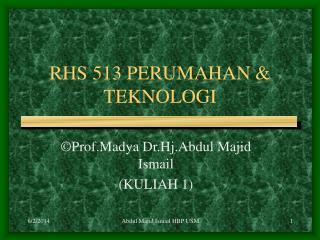 RHS 513 PERUMAHAN  TEKNOLOGI
