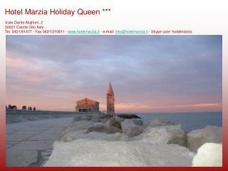 Viale Dante Alighieri, 2  30021 Caorle Ve Italy Tel. 0421