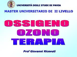 UNIVERSIT  DEGLI STUDI DI PAVIA   MASTER UNIVERSITARIO DI  II LIVELLO