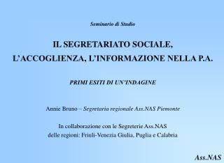 Seminario di Studio    IL SEGRETARIATO SOCIALE, L ACCOGLIENZA, L INFORMAZIONE NELLA P.A.
