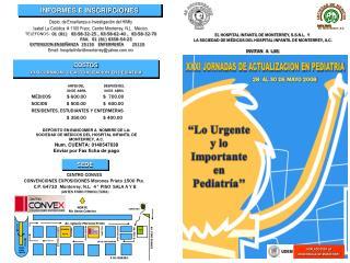 EL HOSPITAL INFANTIL DE MONTERREY, S.S.N.L.  Y  LA SOCIEDAD DE M DICOS DEL HOSPITAL INFANTIL DE MONTERREY, A.C.  INVITAN