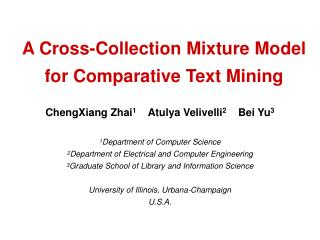 A Cross-Collection Mixture Model for Comparative Text Mining