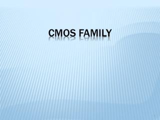 CMOS Family