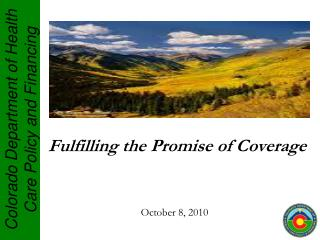 Fulfilling the Promise of Coverage